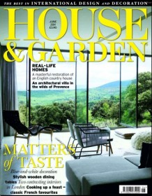 House and Garden Magazine - UK Edition