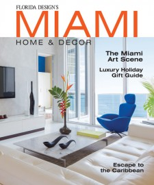 Miami Home and Decor Magazine - US Edition