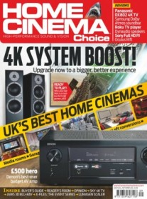 Home Cinema Choice Magazine - UK Edition