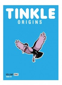 TINKLE ORIGINS: VOLUME ONE (1980-1981)