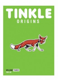 TINKLE ORIGINS: VOLUME THREE (1981-1982)