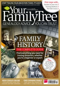 Your Family Tree Magazine - UK Edition